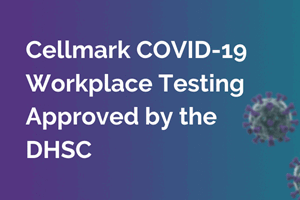 Cellmark COVID-19 Workplace Testing Approved by the DHSC